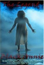 The Legend Of Black Annie (2012) afişi