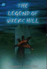 The Legend Of Viper's Hill (2006) afişi