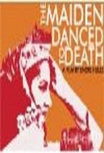 The Maiden Danced To Death (2010) afişi