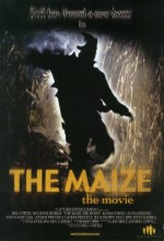 The Maize: The Movie (2004) afişi
