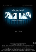 The Miracle Of Spanish Harlem (2010) afişi