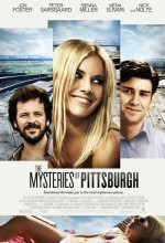 The Mysteries of Pittsburgh (2008) afişi