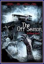 The Off Season (2004) afişi