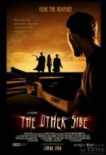 The Other Side (2006) afişi