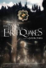The Piano Tuner Of Earthquakes (2005) afişi