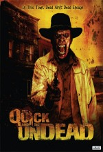 The Quick And The Undead (2006) afişi