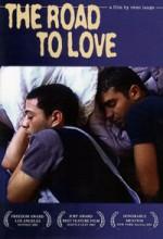The Road To Love (2001) afişi