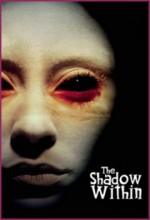 The Shadow Within (2007) afişi