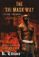 The Ski Mask Way (2010) afişi