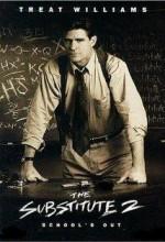 The Substitute 2: School's Out (1998) afişi