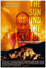 The Sun Behind The Clouds: Tibet's Struggle For Freedom (2010) afişi