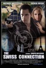 The Swiss Connection (2006) afişi