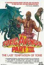 The Toxic Avenger Part III: The Last Temptation Of Toxie (1989) afişi