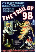 The Trail of '98 (1928) afişi