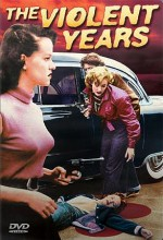 The Violent Years (1956) afişi