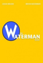 The Waterman Movie Afişi