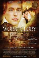 The Work And The Glory (2004) afişi