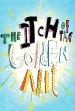 The Itch of the Golden Nit (2011) afişi
