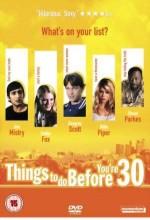 30'undan Önce Yapmanız Gerekenler (2005) afişi