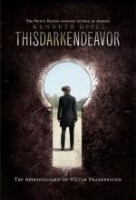 This Dark Endeavor (2014) afişi