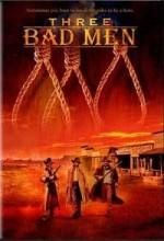 Three Bad Men  (ı) (2005) afişi