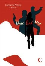 Three Bad Men  afişi