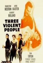 Three Violent People (1956) afişi