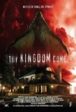 Thy Kingdom Come (2008) afişi