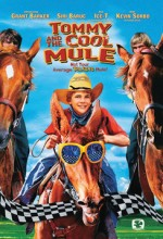 Tommy And The Cool Mule (2009) afişi