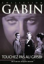 Touchez Pas Au Grisbi (1954) afişi