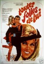 Toutes Folles De Lui (1967) afişi
