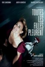 Toutes Les Filles Pleurent (2010) afişi