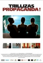 Trillizas Propaganda (2006) afişi