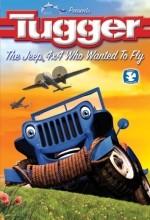 Tugger: Uçmak İsteyen Bir Jip (2005) afişi