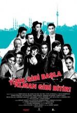 Türk Gibi Başla, Alman Gibi Bitir (2009) afişi