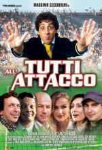 Tutti All'attacco (2005) afişi