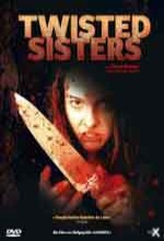 Twisted Sisters (2006) afişi