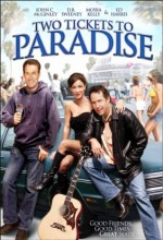 Two Tickets To Paradise (2006) afişi