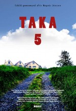 Taka 5