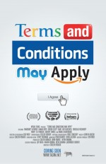 Terms and Conditions May Apply (2013) afişi