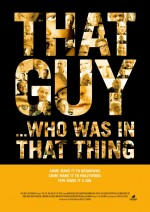 That Guy ... Who Was in That Thing 1 (2012) afişi