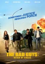 The Bad Guys: Reign of Chaos (2019) afişi