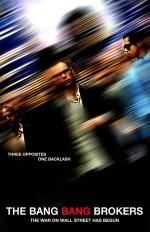 The Bang Bang Brokers (2017) afişi