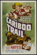 The Cariboo Trail  afişi
