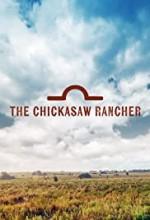 The Chickasaw Rancher  afişi