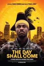 The Day Shall Come (2019) afişi