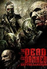 The Dead the Damned and the Darkness (2014) afişi