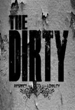 The Dirty (2013) afişi