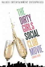 The Dirty Girls Social Club (2014) afişi