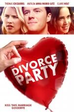 Вечеринка в честь развода / The Divorce Party (2019)